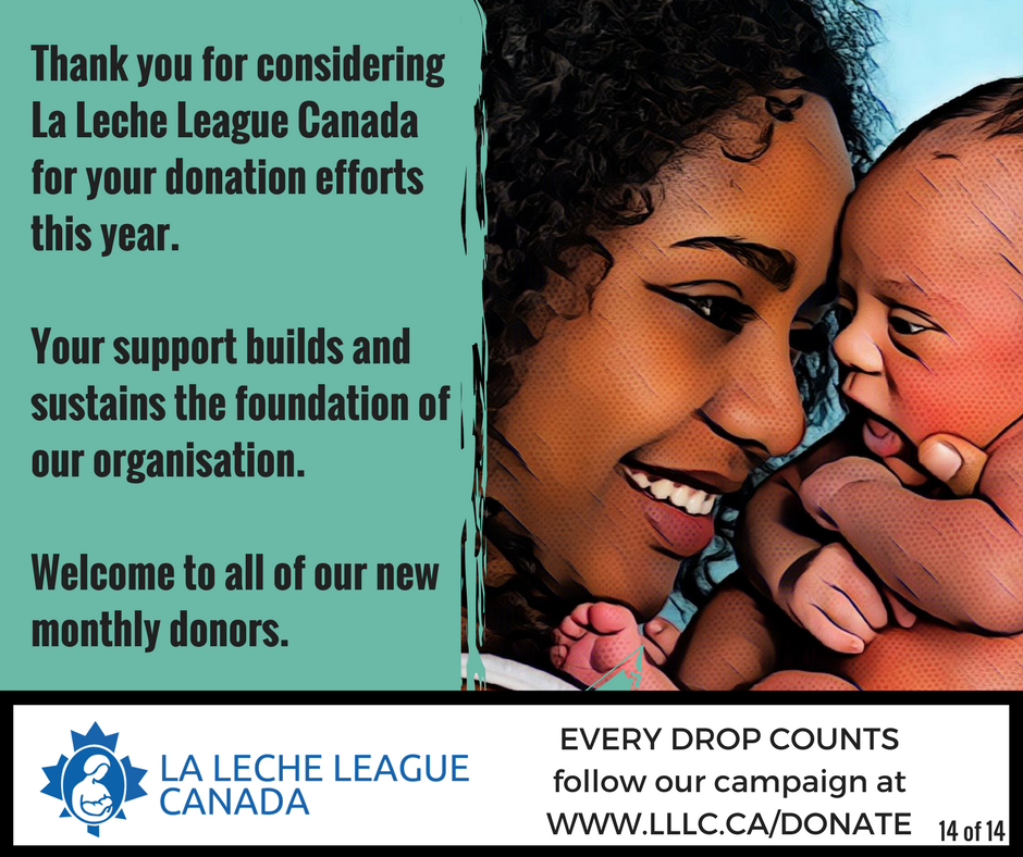 Afrian American mother smiling and holding up her newborn to her face with the caption 'Thank you for considering La Leche League Canada for your donation efforts this year. Your support builds and sustains the foundation of our organisation. Welcome to all of our new monthly donors.'