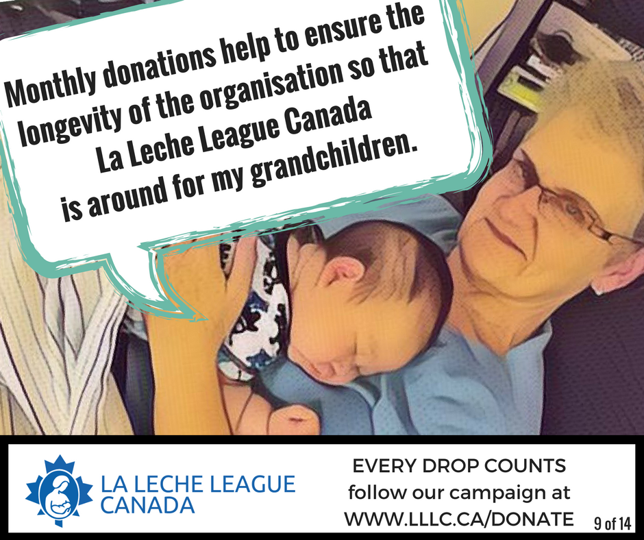 Caucasian grandmother reclined while holding mixed race Caucasian Asian baby and the caption 'Monthly donations help to ensure the longevity of the organisation so that La Leche League Canada is around for my grandchildren.'